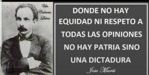 El hermano José Martí definió qué es una dictadura.